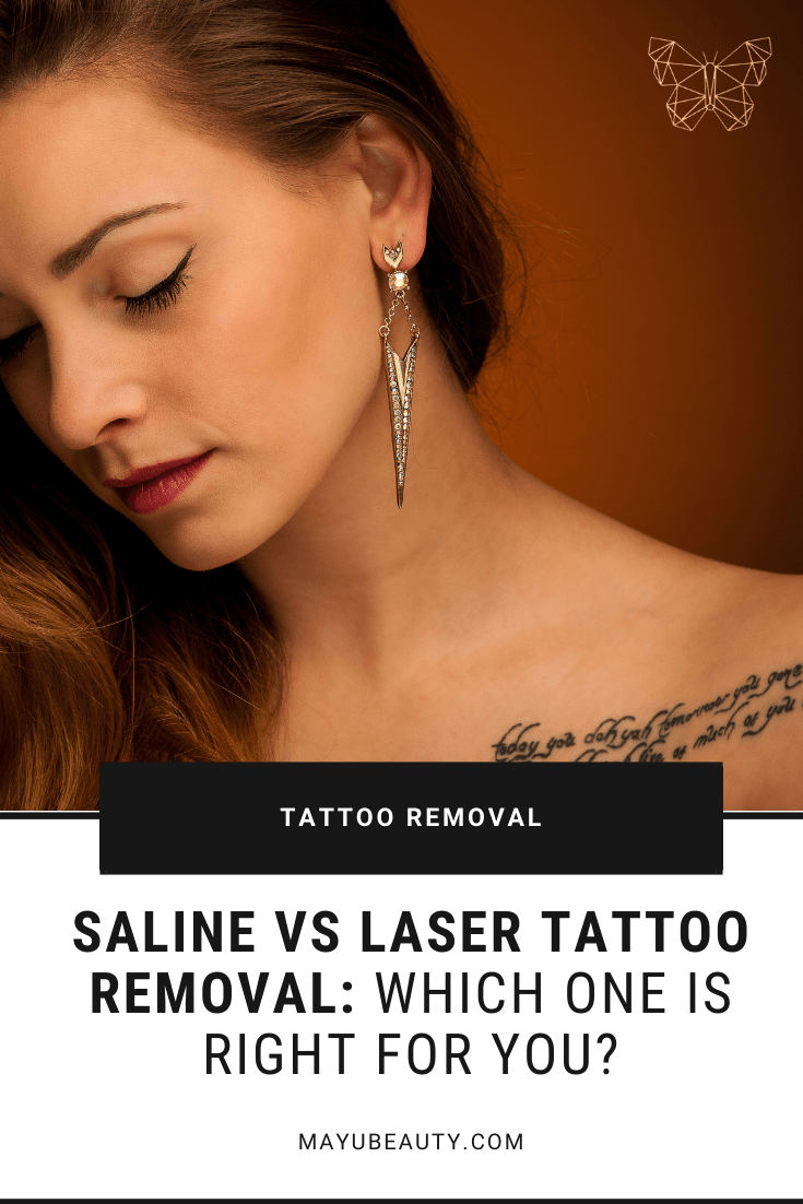 Saline vs Laser Tattoo Removal: Which one is right for you