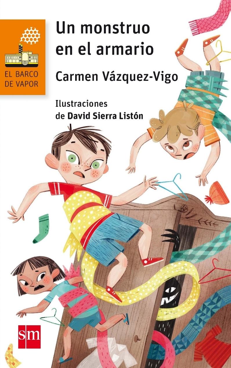 Un monstruo en el armario - 2017. Carmen Vázquez-Vigo. SM.
