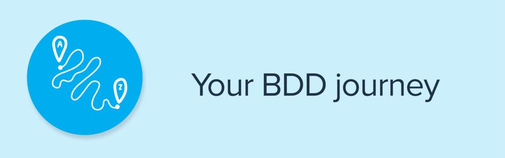 Your BDD journey