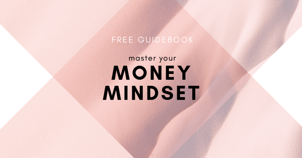 Copy of Copy of The Money Mindset Guidebook.png