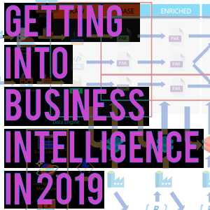 Getting in to Business Intelligence in 2019 — Advancing Analytics