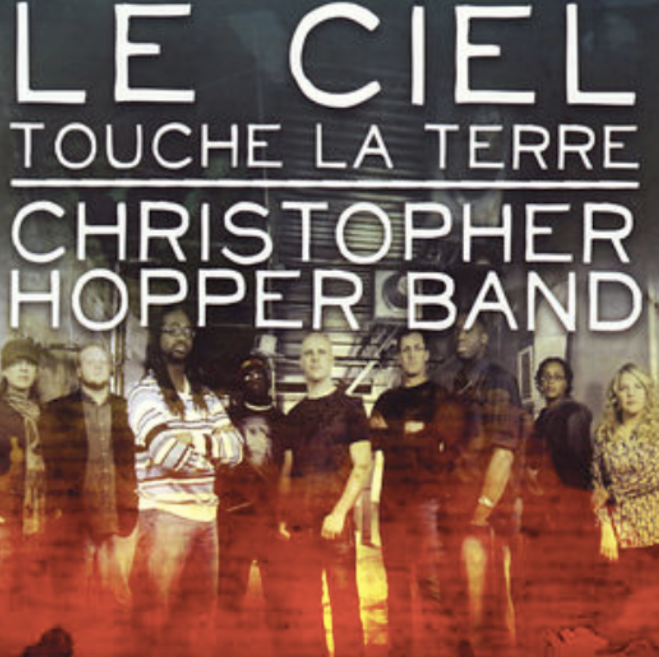 Le Ciel touche la terre, Christopher Hopper Band Songwriter, Guitars