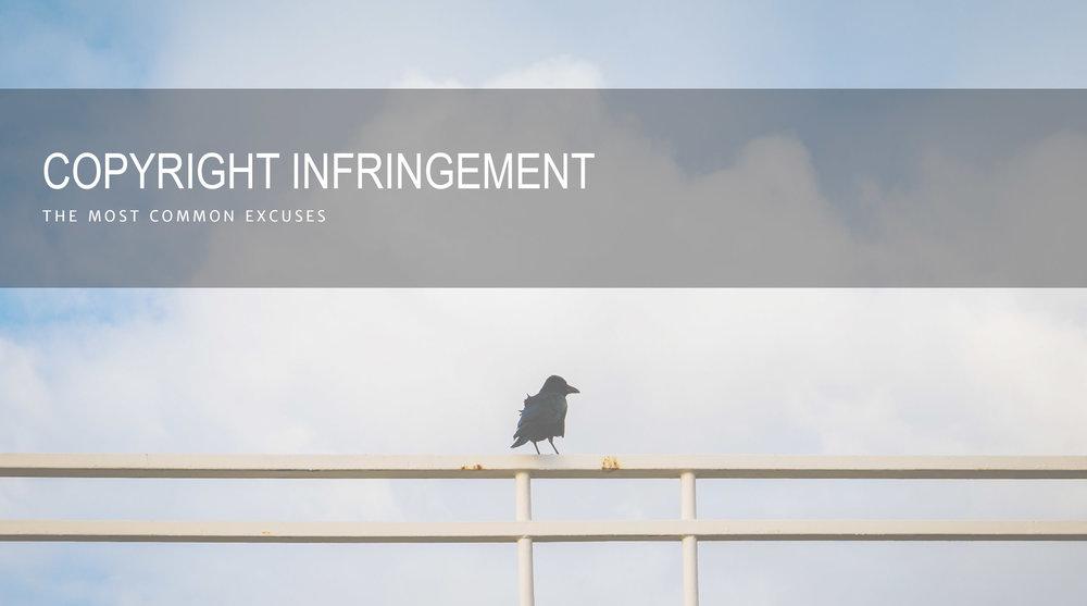 copyright infringement common excuses