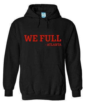 a777823fb We Full - Black Hoodie (red ink) — Grady Baby Co