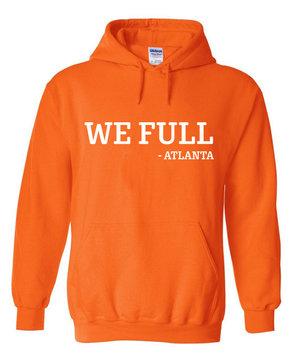fed31d6e2 We Full - Safety Orange Hoodie (white print) — Grady Baby Co