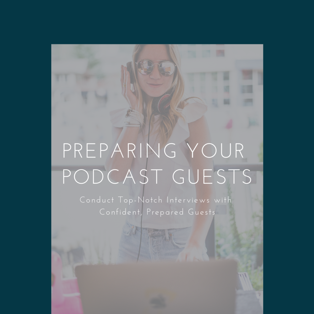 Preparing Your Podcast Guests