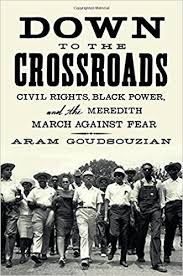 Book Review: 'Down to the Crossroads' by Aram Goudsouzian - The Wall Street Journal, January 31, 2014