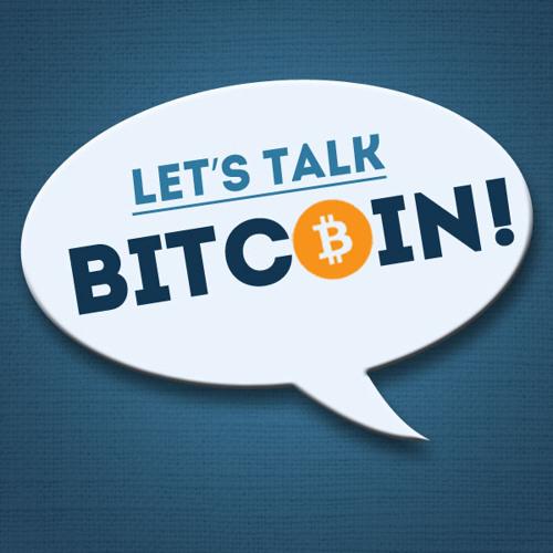 Let's Talk Bitcoin