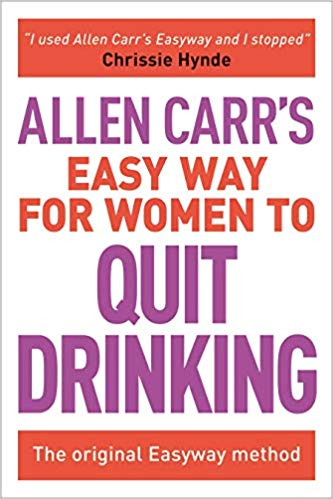 Allen Carr's - The Easy Way for Women to Quit Drinking