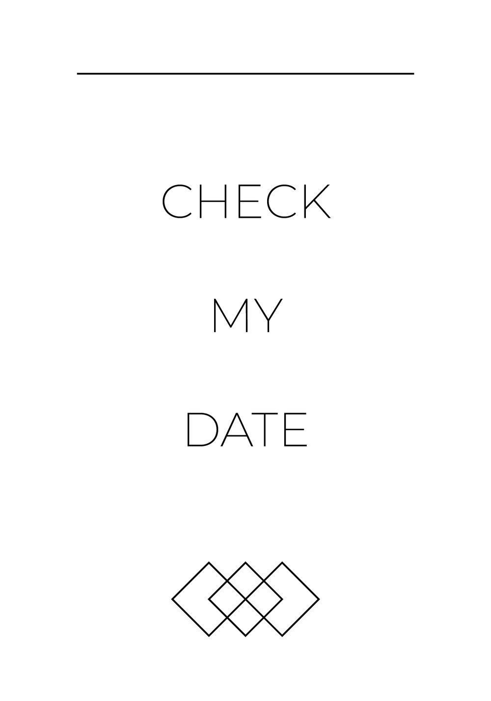 CHECK MY DATE.jpg