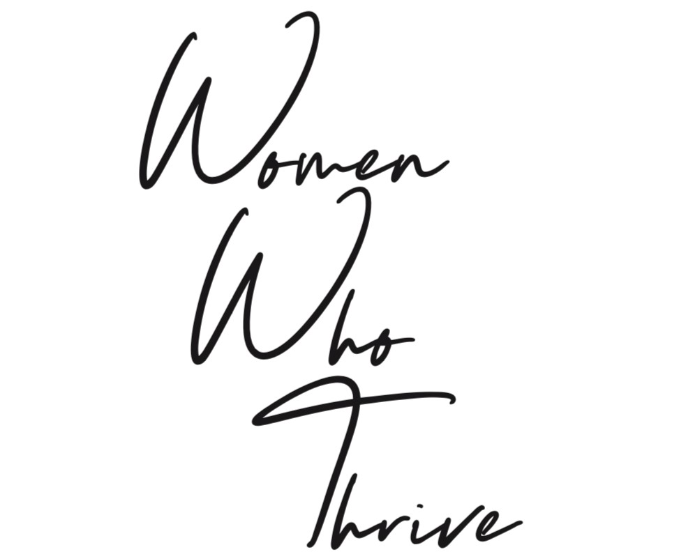 Women Who Thrive