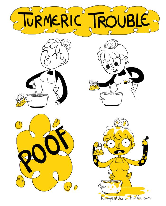 Turmeric Trouble