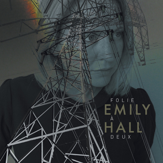 EMILY HALL FOLIE À DEUX - CD/DIGITAL
