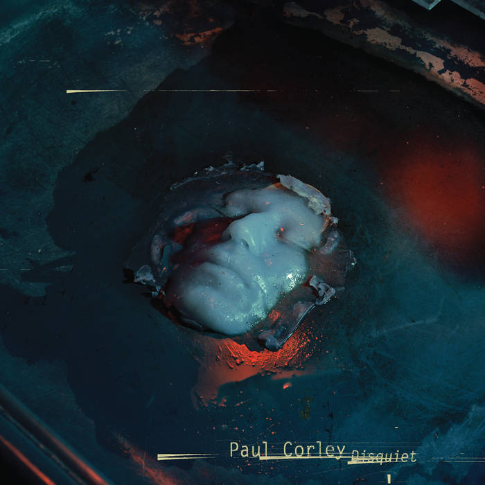 PAUL CORLEYDISQUIET - CD/DIGITAL