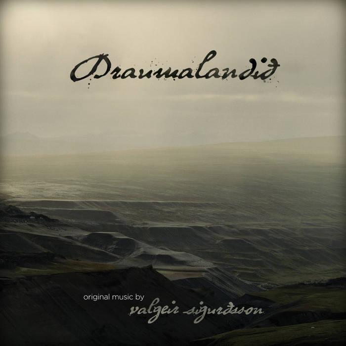 VALGEIR SIGURÐSSON DRAUMALANDIÐ - VINYL/CD/DIGITAL