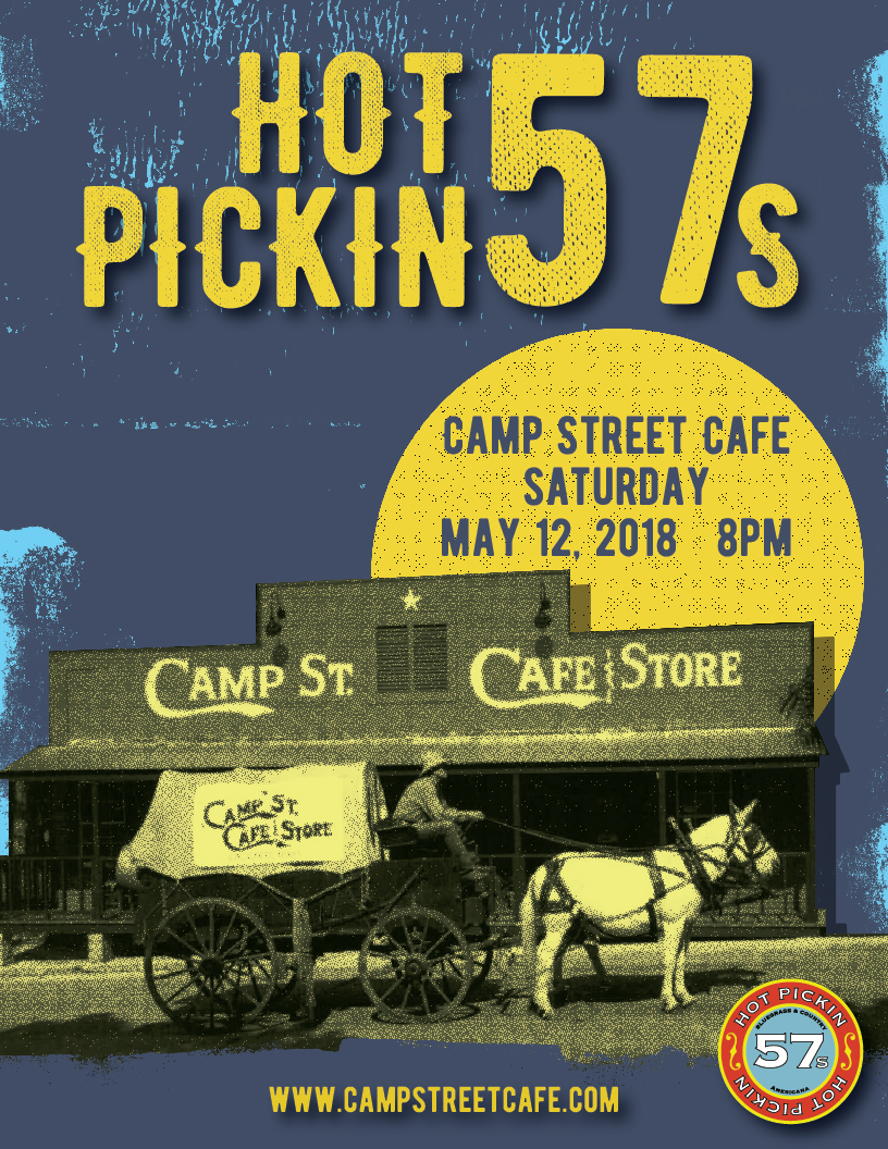 Hot Pickin 57s play Camp Street Cafe