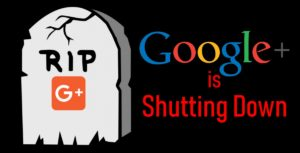 Google-plus-is-shutting-down-300x153.jpg
