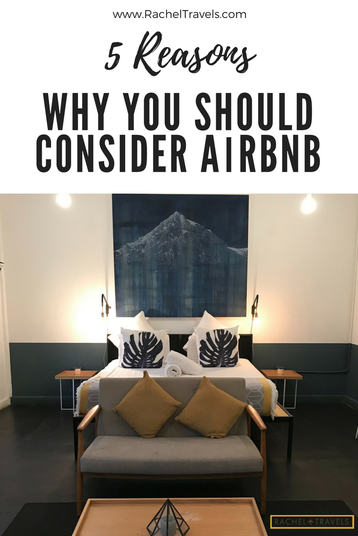 5 Reasons Why You Should Consider AirBnB