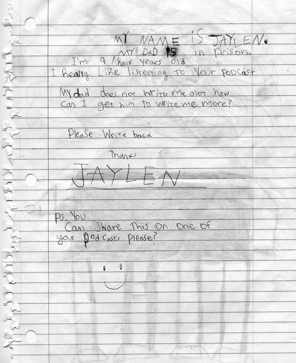 Letter from Jaylen (read at the end of the  Thick Glass  episode)