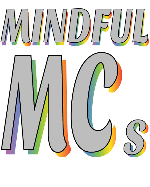 Mindful MC's