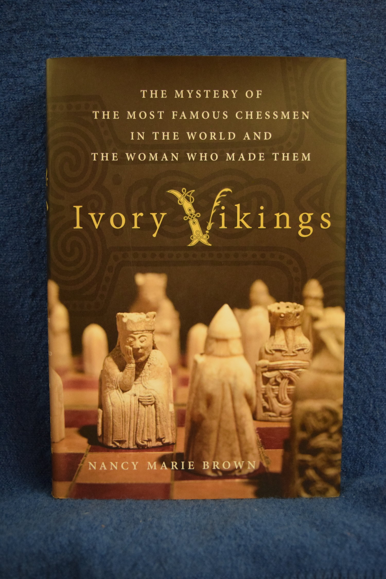 The Mystery of the Most Famous Chessmen in the World and the Woman Who Made Them Ivory Vikings