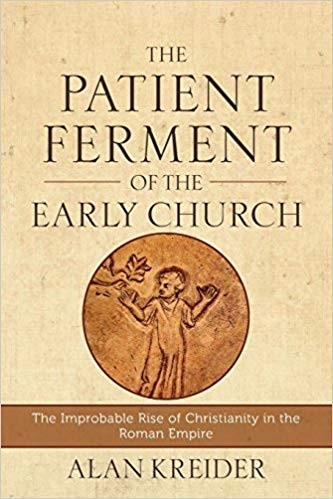 The+Patient+Ferment+of+the+Early+Church.jpg