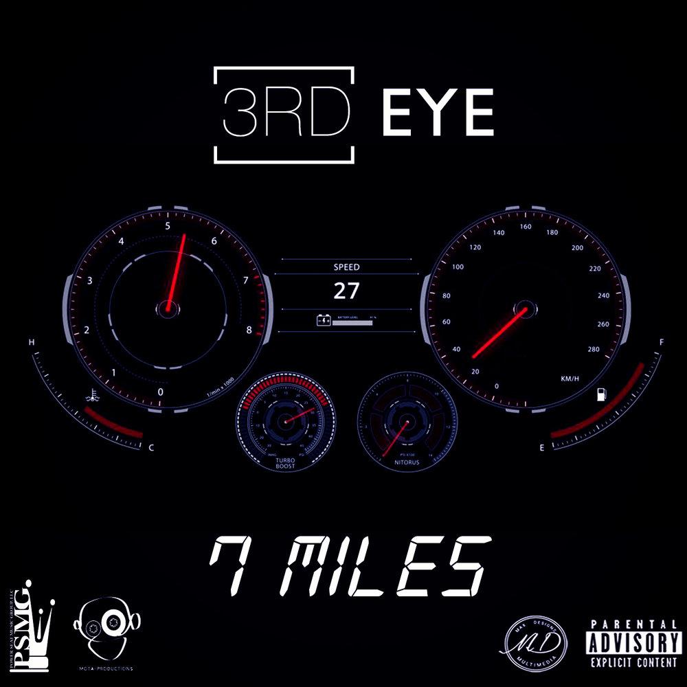 7 Miles - Th3rd Eye