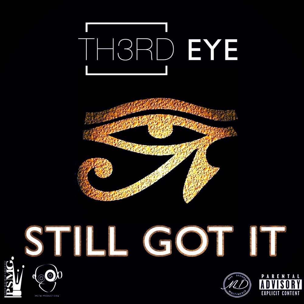 Still Got It - Th3rd Eye