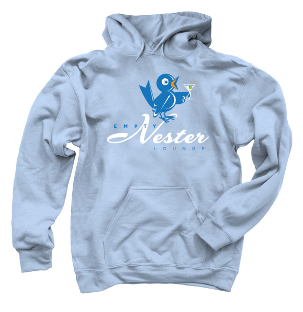 Empty Nester Lounge Martini Design   Dedicated to the now empty coop! Behold, the Empty Nester Brand™ Hoodie!