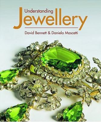 Understanding Jewellery - David Bennett & Daniela Mascetti, Antique Collector's Club, 1989