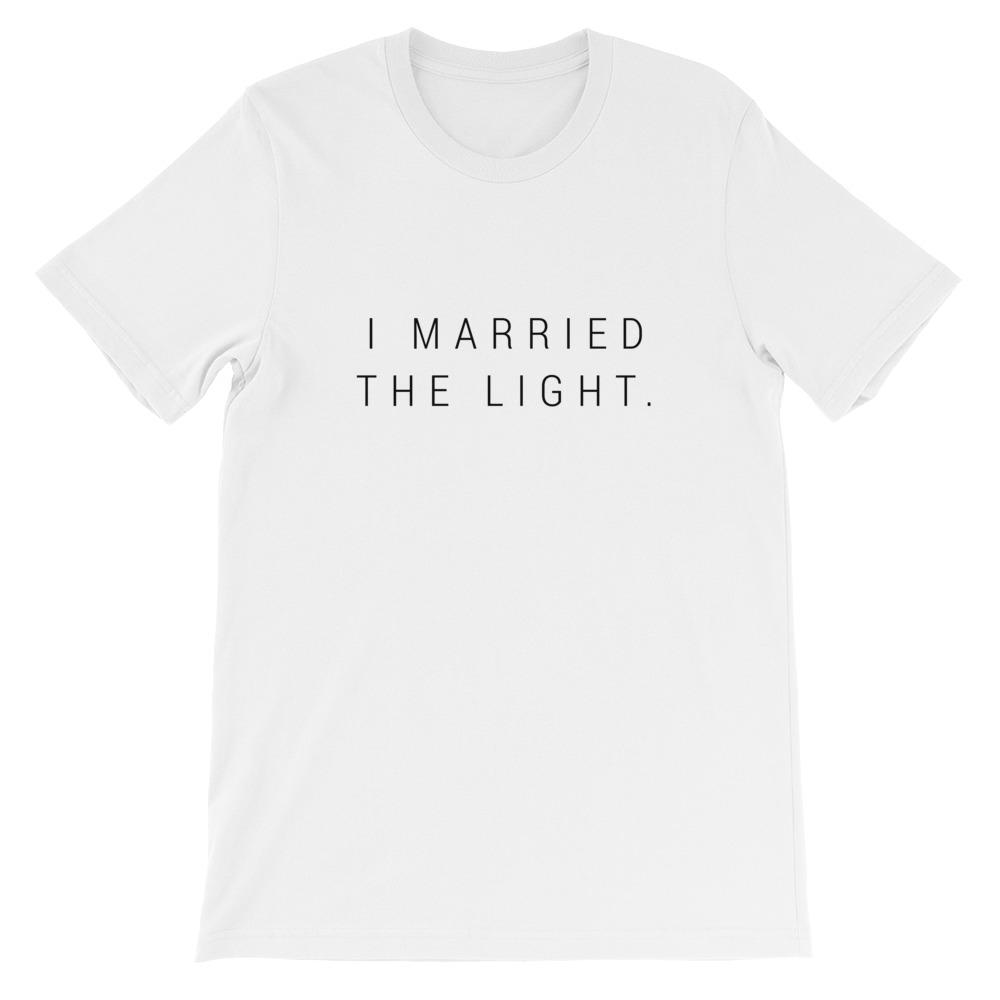I Married The Light