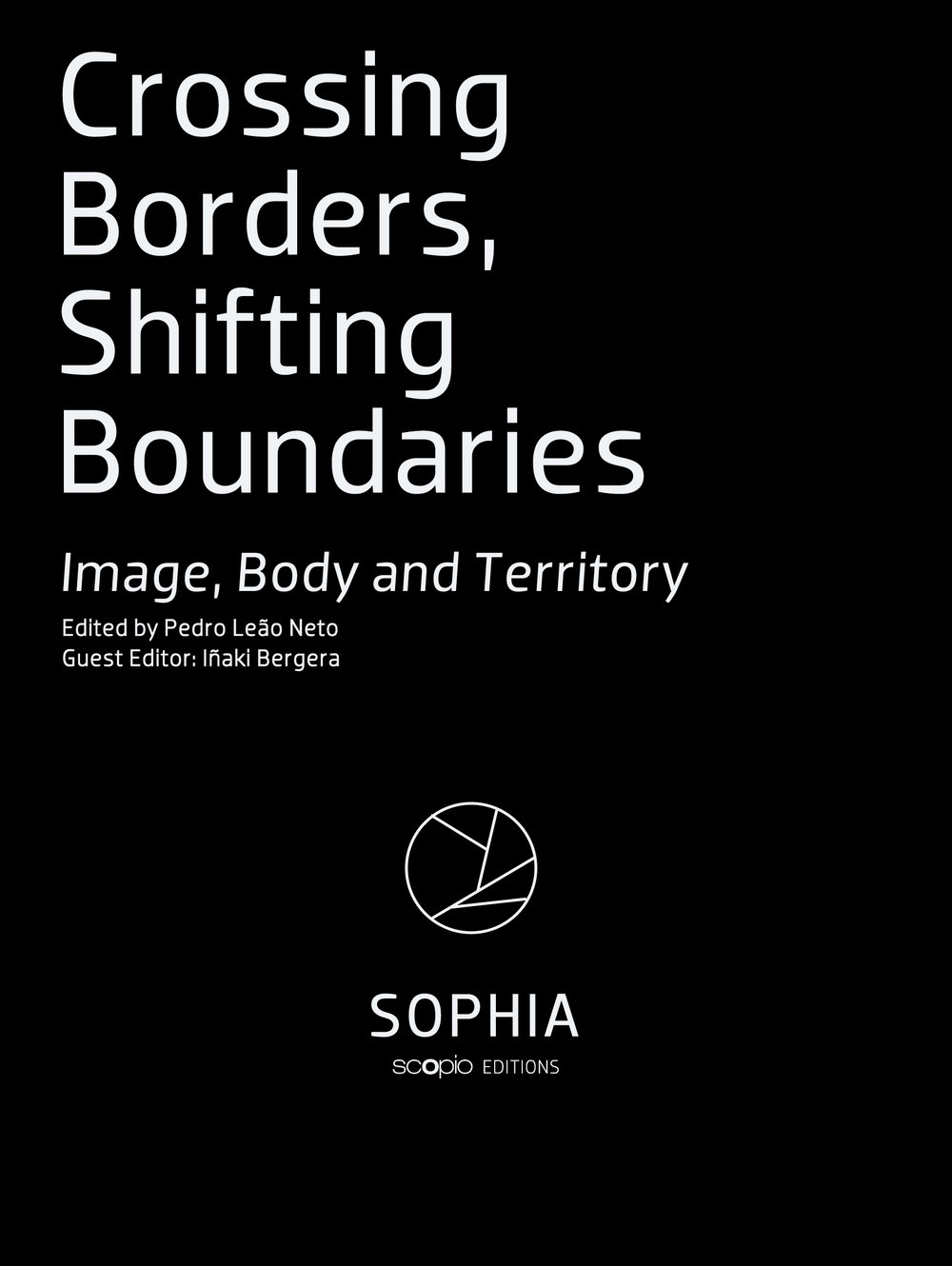 SOPHIA JOURNAL  CROSSING BORDERS, SHIFTING BOUNDARIES   IMAGE, BODY AND TERRITORY