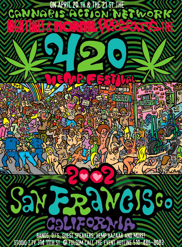 High Times, NORML AND Cannabis Action Network 420 Festival Poster
