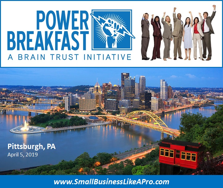 Attend the inaugural POWER BREAKFAST EVENT in Pittsburgh, PA on April 5th