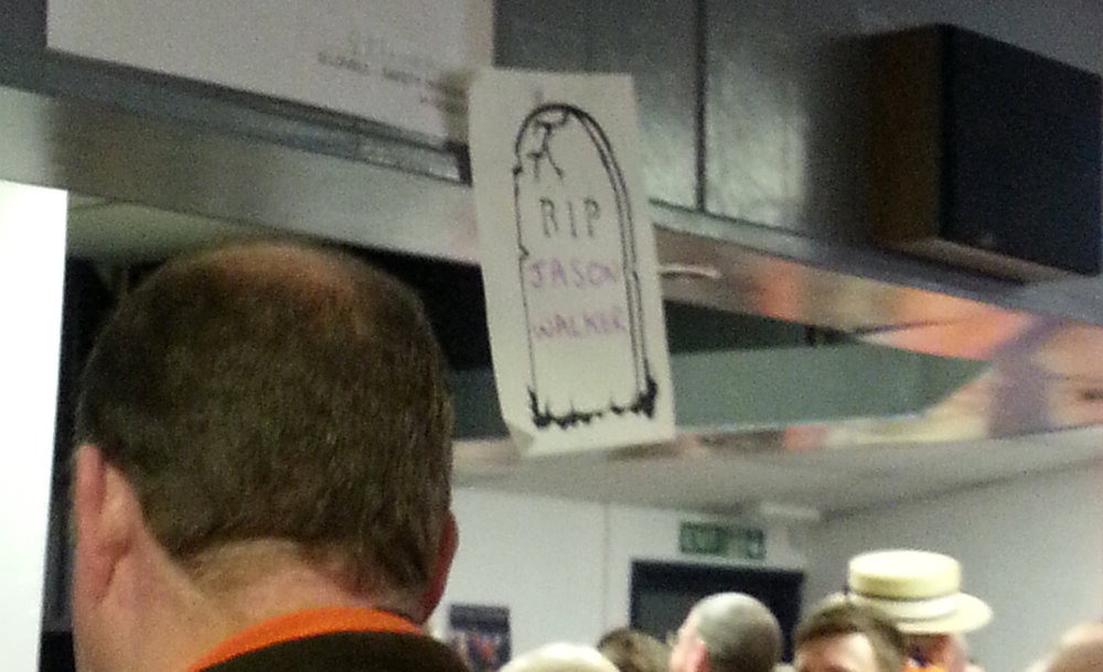 WALK ON:  An 'RIP Jason Walker' poster stuck above the bar in the Nick Owen Lounge on Monday.  (Image: Bandidge)