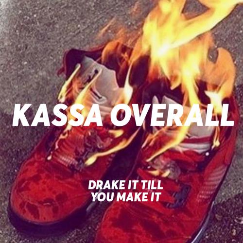 Drake It Till You Make It-Kassa Overall