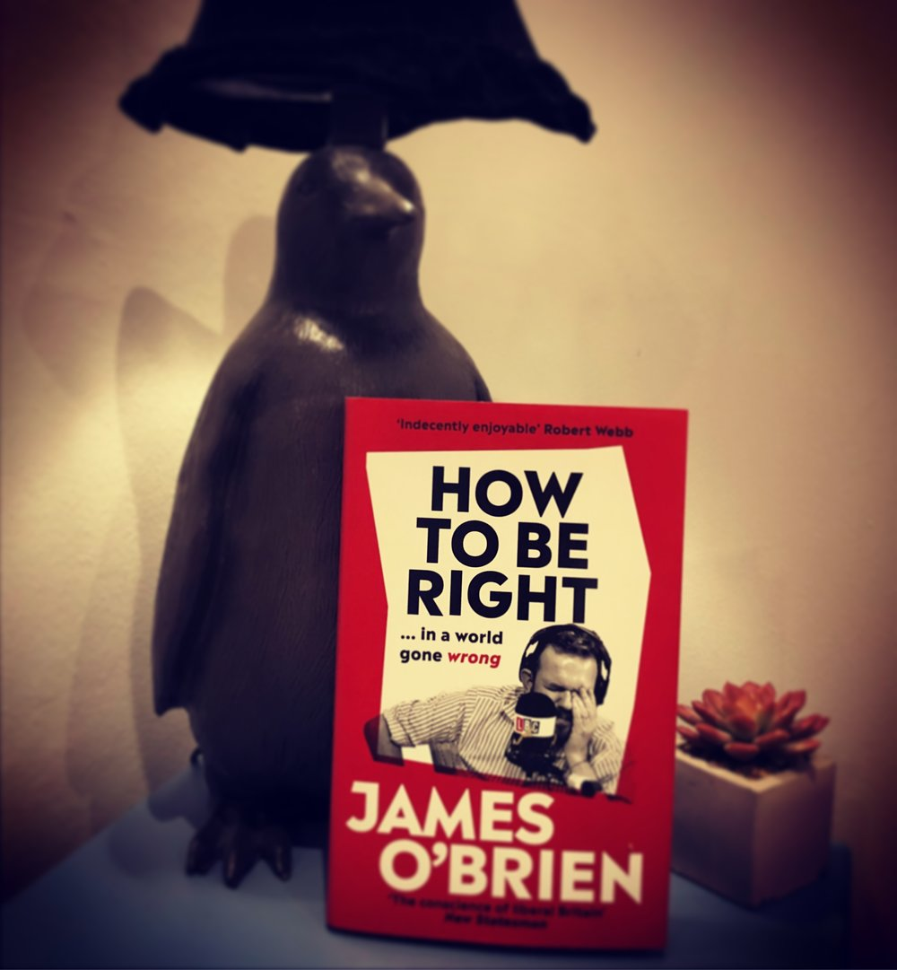 HOW TO BE RIGHT: JAMES O'BRIEN