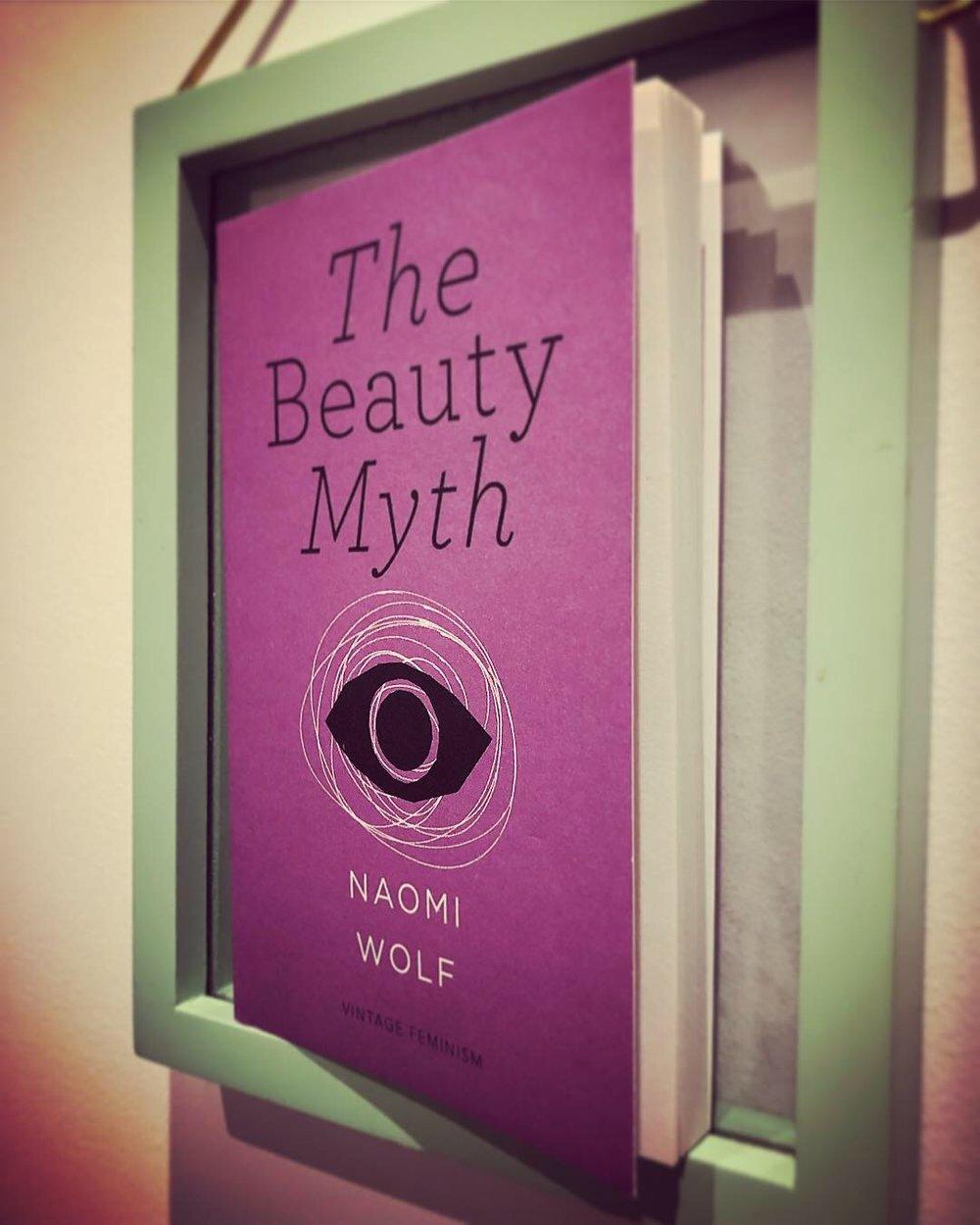 THE BEAUTY MYTH: NAOMI WOLF