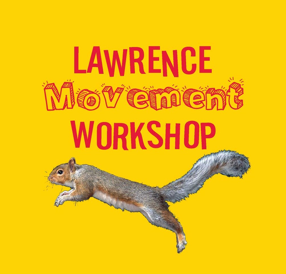 Lawrence Movement Workshop