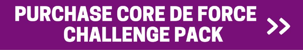 core de force challenge pack