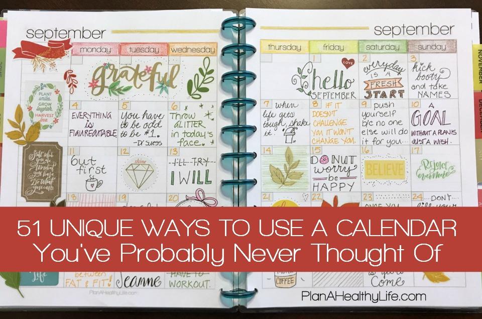 51 unique ways to use a calendar