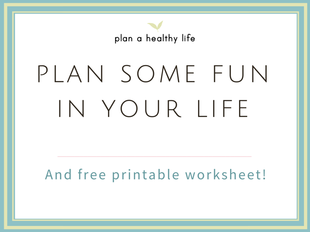plan-fun-in-your-life.png
