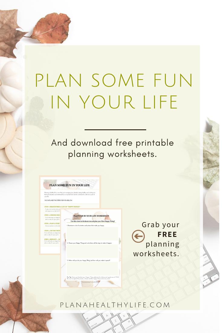 plan fun in your life