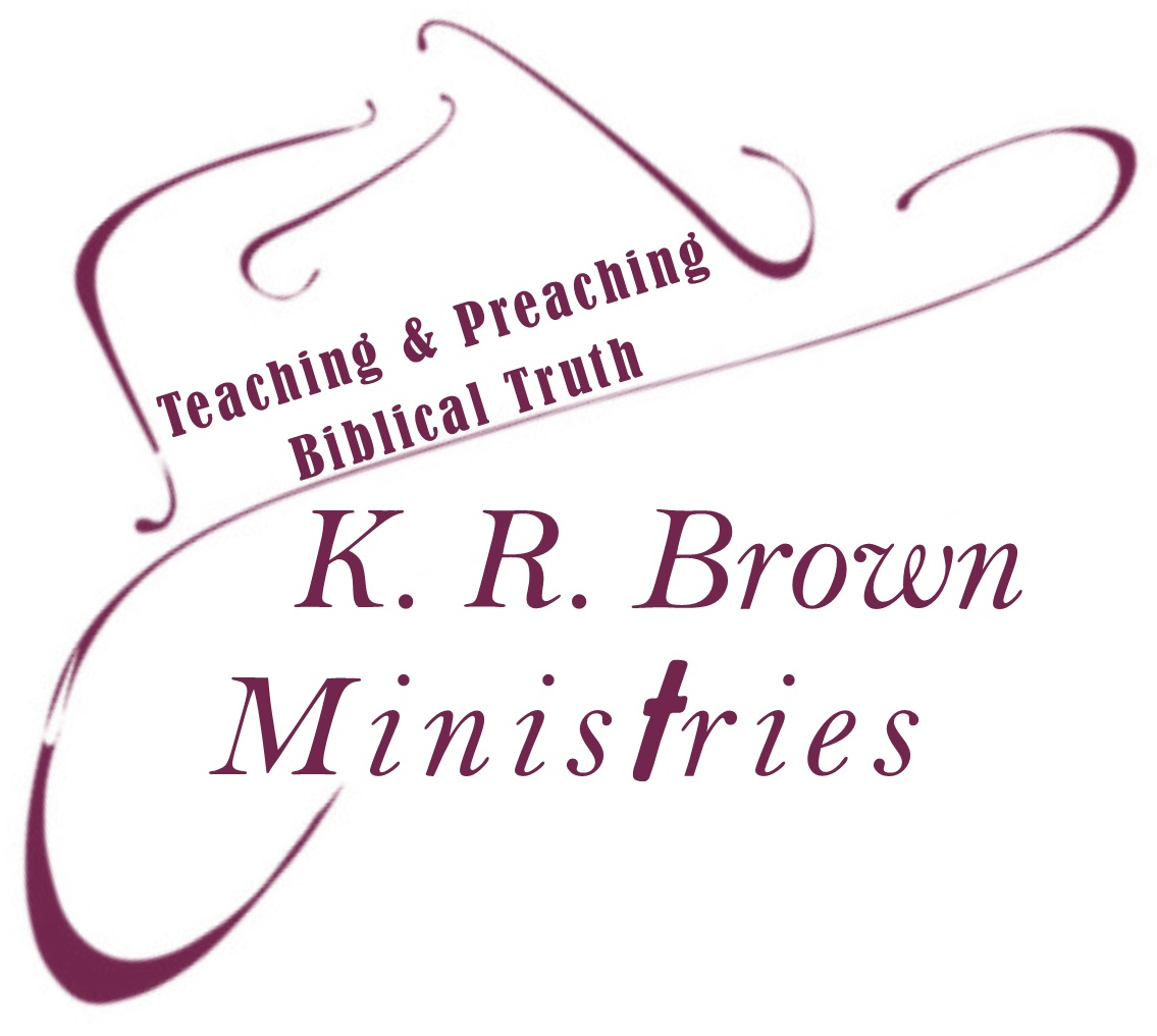 K. R. BROWN MINISTRIES