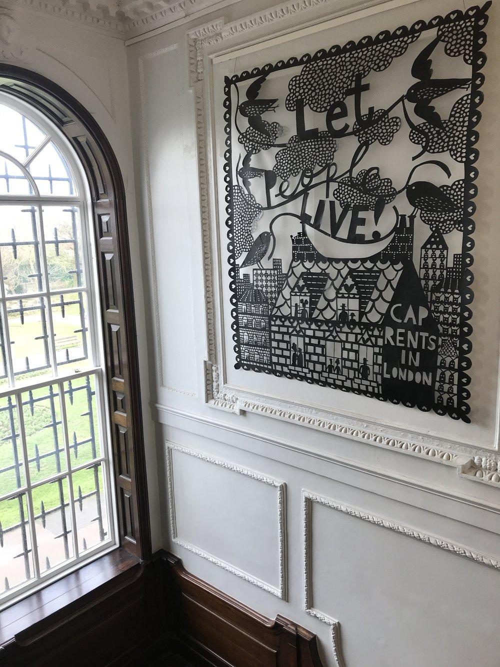 - Rob Ryan, 'Let People Live! Cap Rents in London' (2018) in situ at the William Morris Gallery, Walthamstow