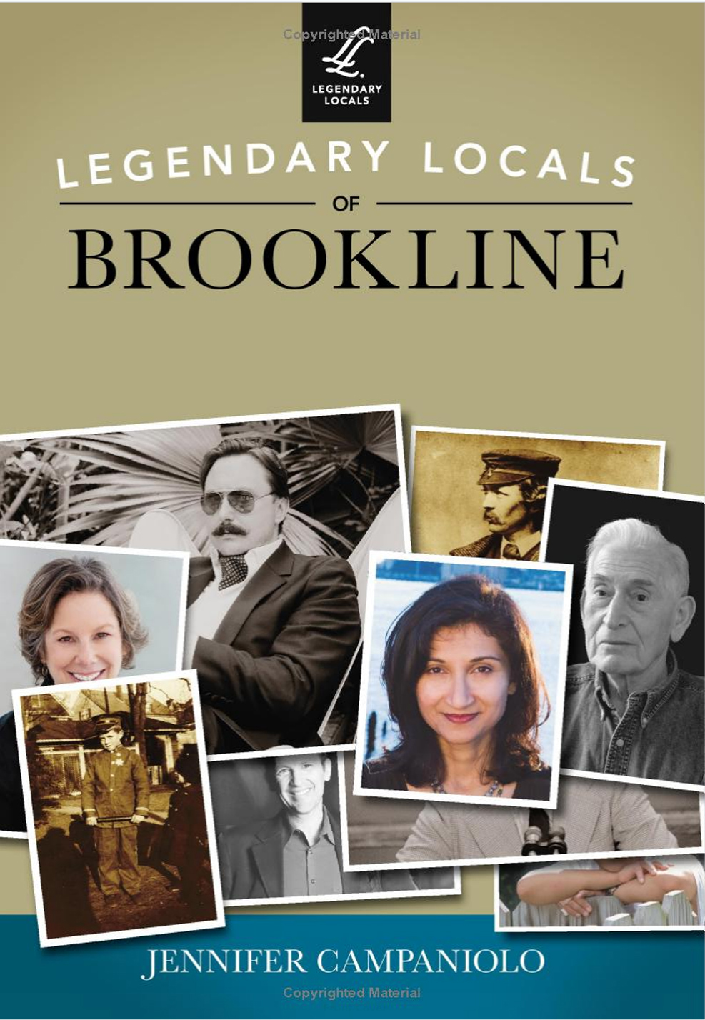 Legendary Locals of Brookline (pg 116)