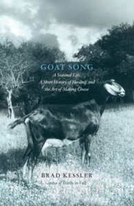 Goat Song, By Brad Kessler