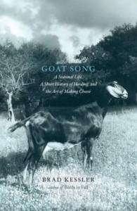 Goat Song, By Brad Kessler
