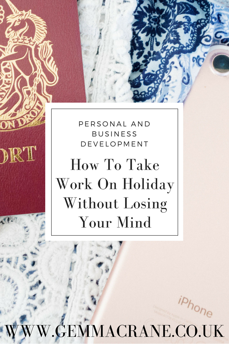 Ways to take work on holiday without losing your mind