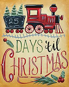 Days Till Christmas - Canvas, Crafts n' CabernetAges 13+